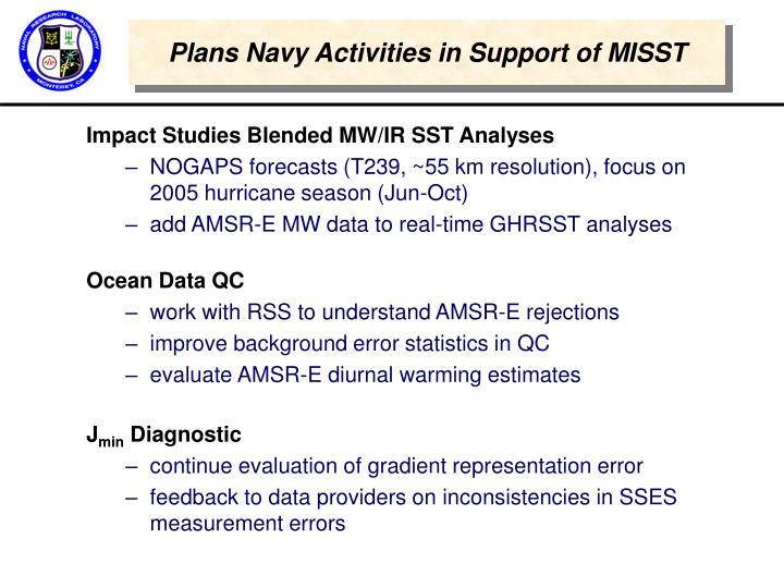 Plans Navy Activities in Support of MISST