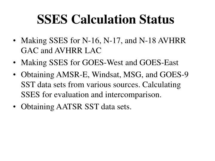 SSES Calculation Status