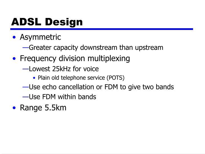 ADSL Design