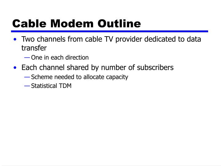 Cable Modem Outline