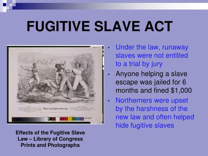 FUGITIVE SLAVE ACT