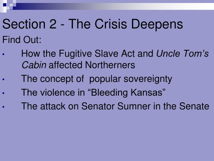 Section 2 - The Crisis Deepens