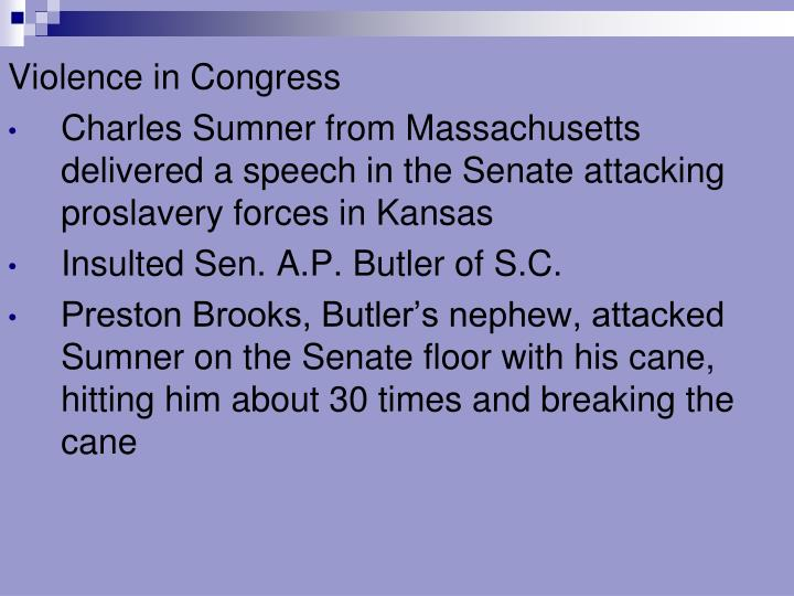 Violence in Congress