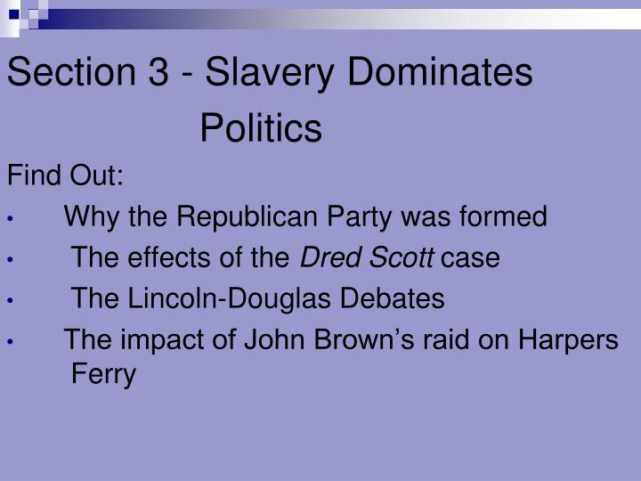 Section 3 - Slavery Dominates