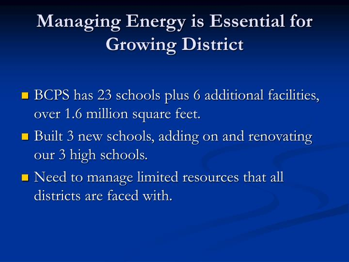 Managing Energy is Essential for Growing District