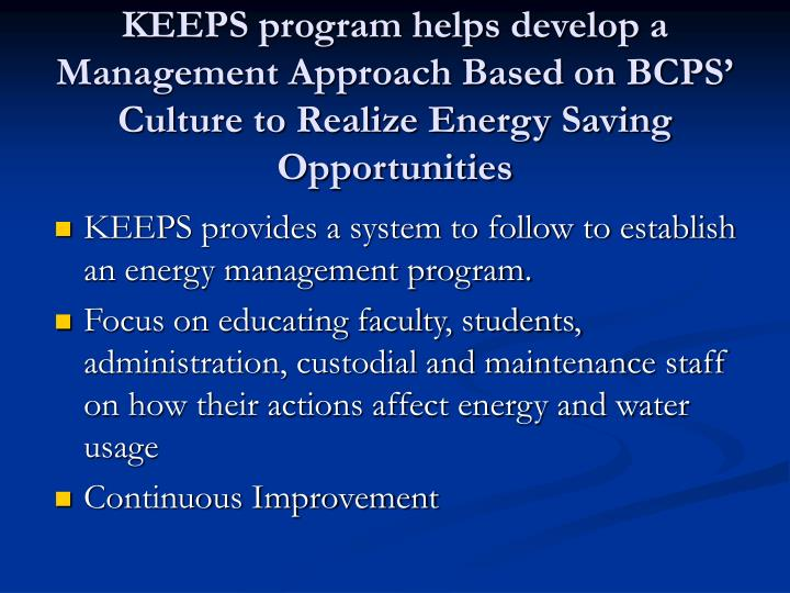 KEEPS program helps develop a Management Approach Based on BCPS' Culture to Realize Energy Saving Opportunities