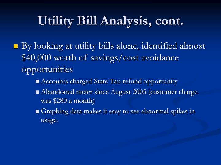 Utility Bill Analysis, cont.
