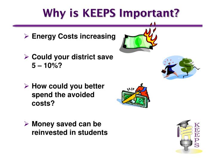 Why is KEEPS Important?