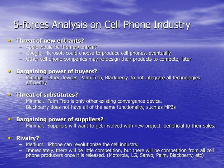 5-forces Analysis on Cell Phone Industry