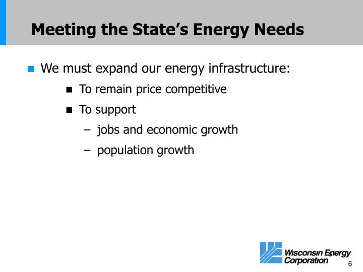 Meeting the State's Energy Needs