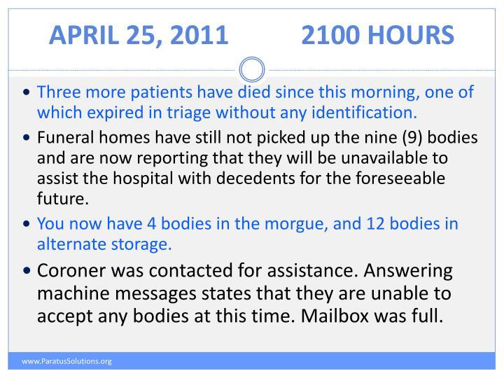 April 25, 20112100 hours