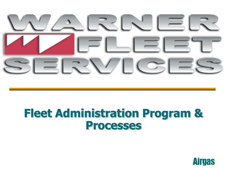 fleet administration program processes