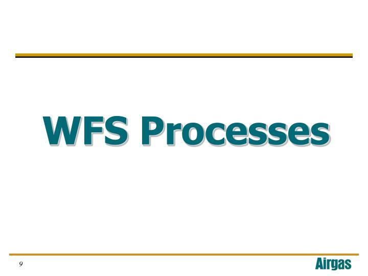 WFS Processes
