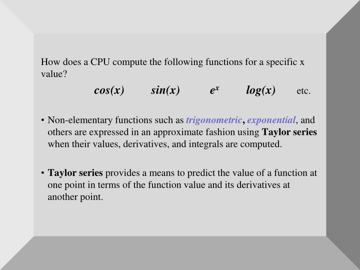 How does a CPU compute the following functions for a specific x value?