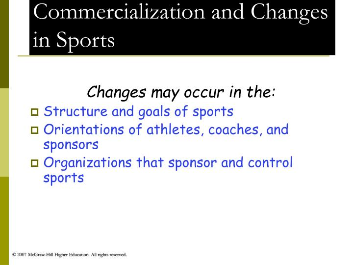 Commercialization and Changes in Sports