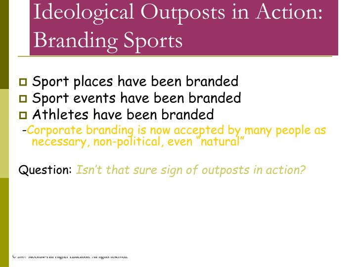 Ideological Outposts in Action: Branding Sports