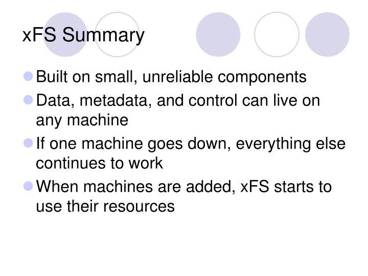 xFS Summary