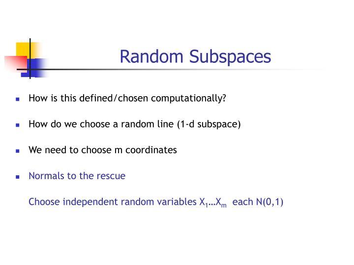 Random Subspaces