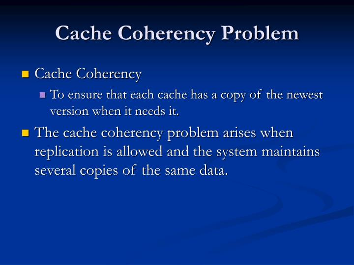 Cache Coherency Problem