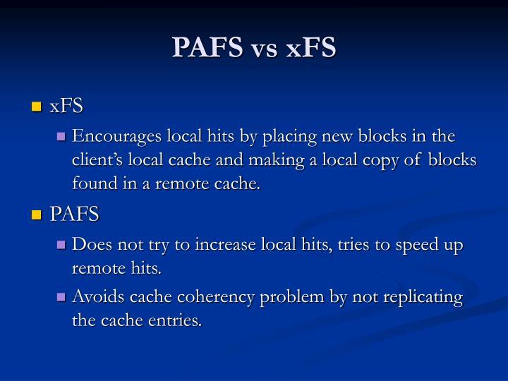 PAFS vs xFS
