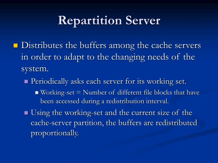 Repartition Server