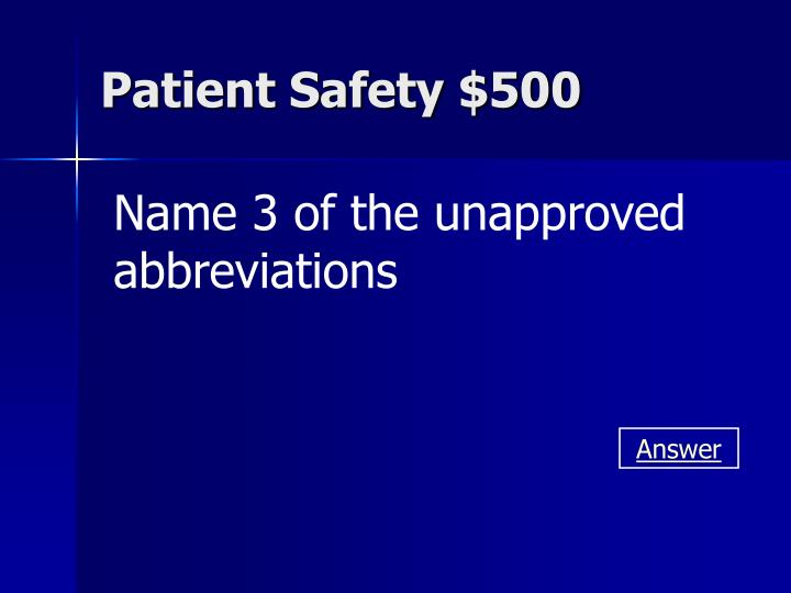 Patient Safety $500