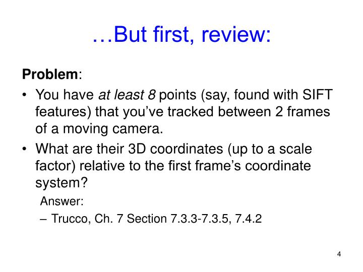…But first, review: