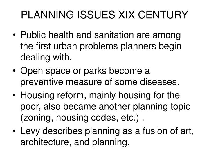 PLANNING ISSUES XIX CENTURY