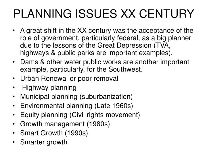PLANNING ISSUES XX CENTURY