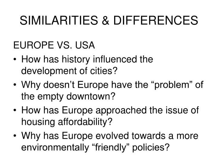 SIMILARITIES & DIFFERENCES