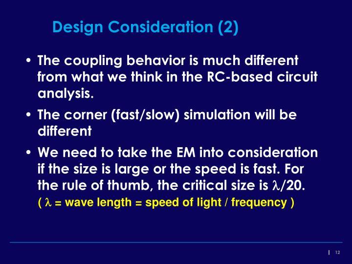Design Consideration (2)