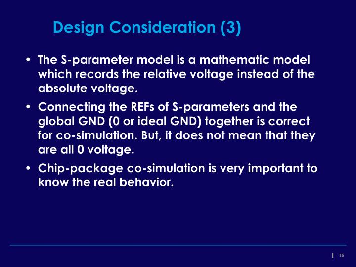 Design Consideration (3)