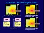 example chip package co sim