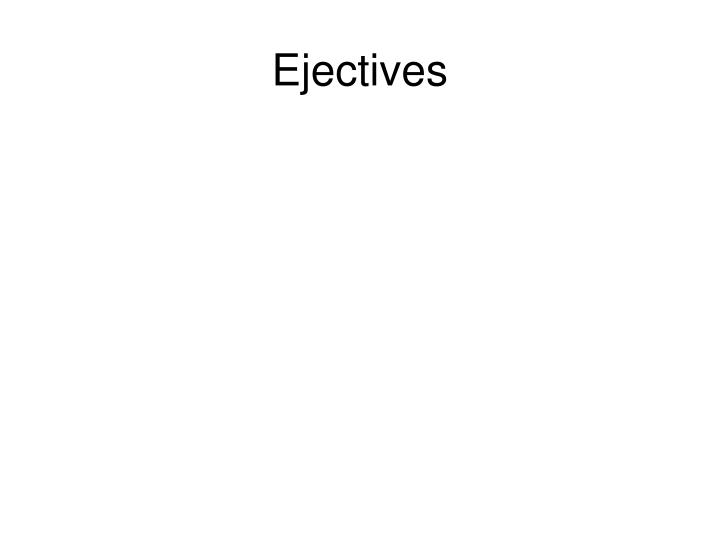 Ejectives