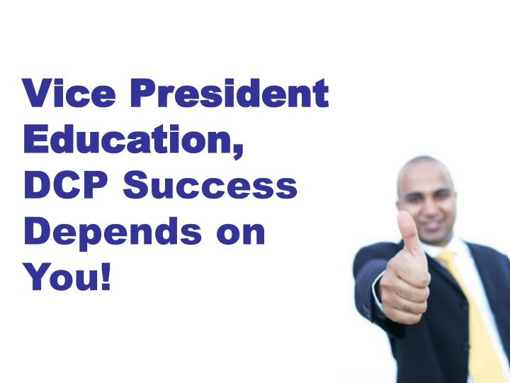 Vice President Education,