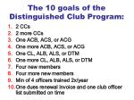 the 10 goals of the distinguished club program