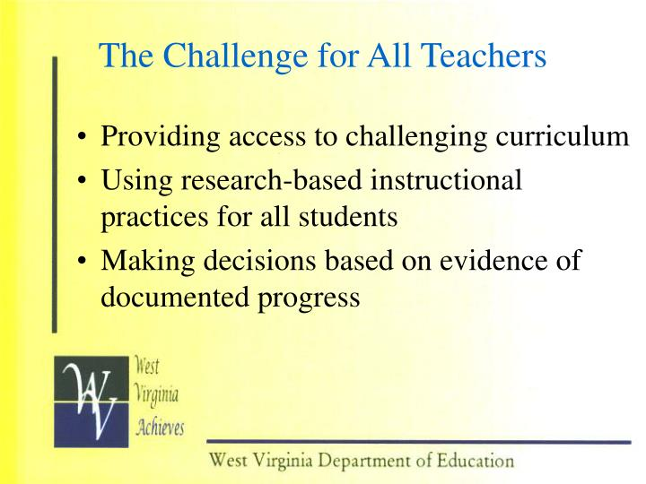 The Challenge for All Teachers