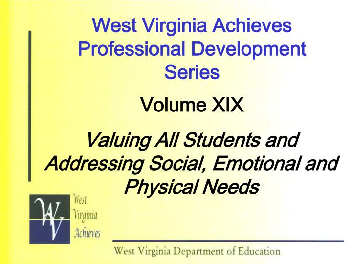 West virginia achieves professional development series