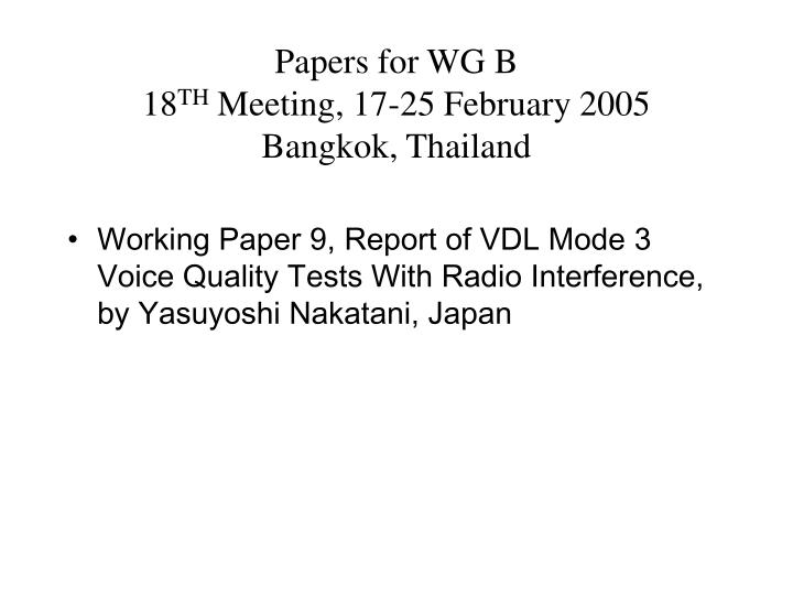 Papers for WG B