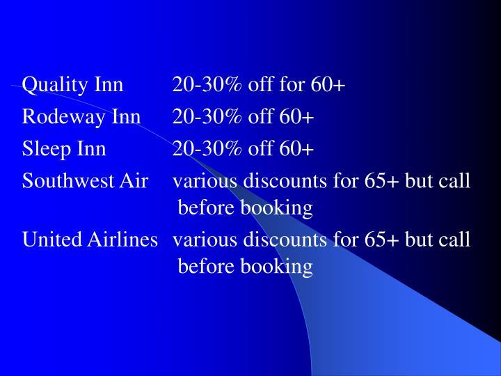 Quality Inn20-30% off for 60+