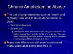 chronic amphetamine abuse