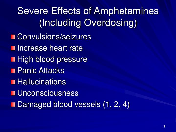Severe Effects of Amphetamines (Including Overdosing)