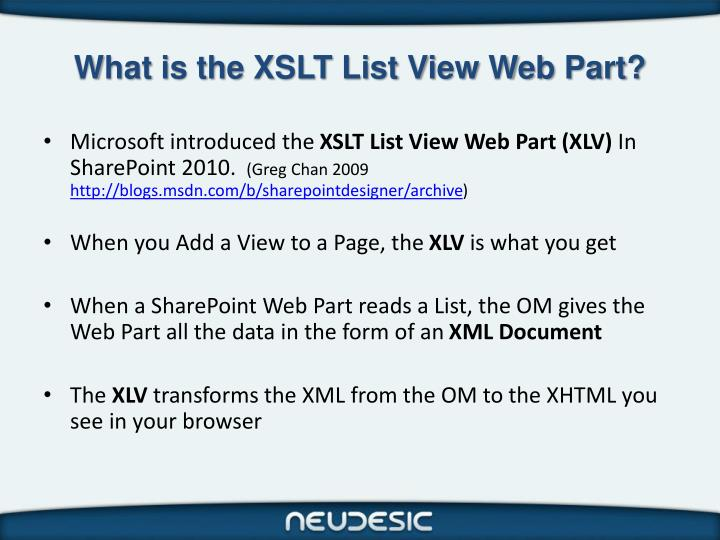 What is the XSLT List View Web Part?