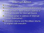 interrupt action