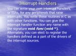 interrupt handlers