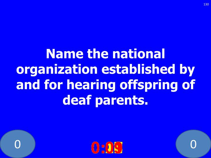Name the national organization established by and for hearing offspring of deaf parents.