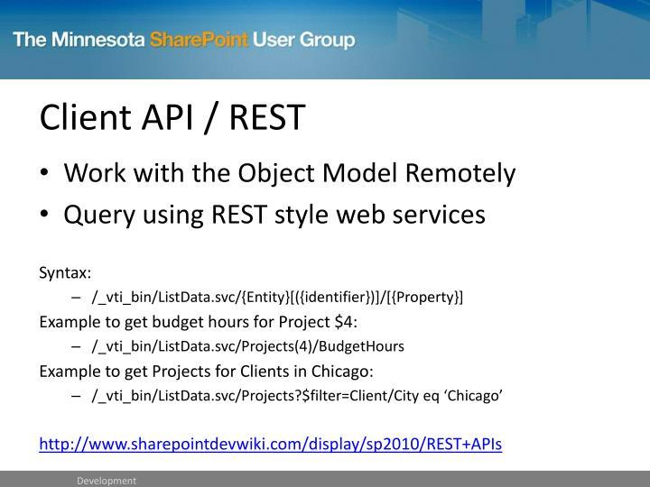 Client API / REST