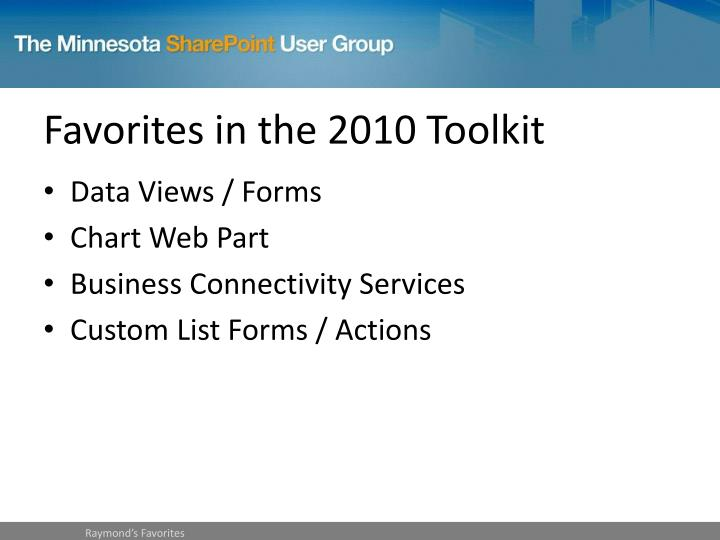 Favorites in the 2010 Toolkit
