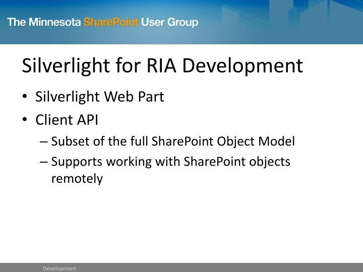 Silverlight for RIA Development