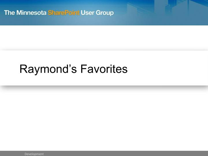 Raymond's Favorites